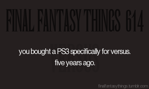 Why I'm Holding Out for Versus XIII