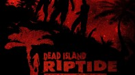 Review: Dead Island: Riptide