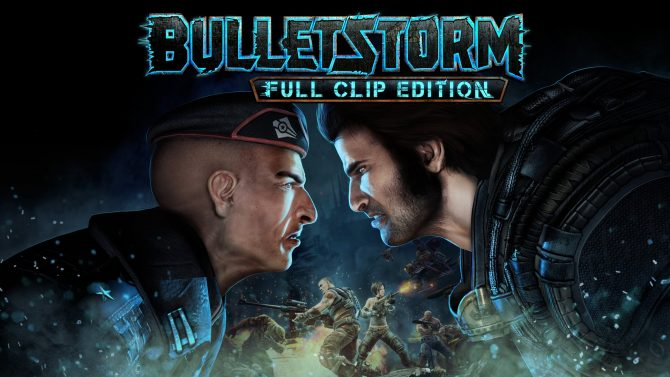Bulletstorm: Full Clip Edition Interview -- Gearbox Publishing on Bringing Back a Cult Classic