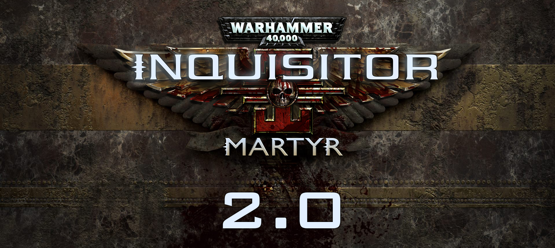 Warhammer 40,000: Inquisitor - Martyr 2 0 Update Heavily